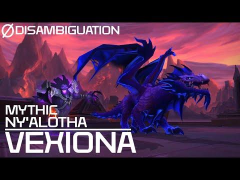 Disambiguation - Mythic Ny'alotha - Vexiona