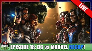 Episode 18: DC vs Marvel Recap | Winner Announced Tonight!