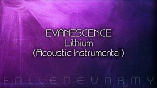 Evanescence - Lithium (Acoustic Instrumental)