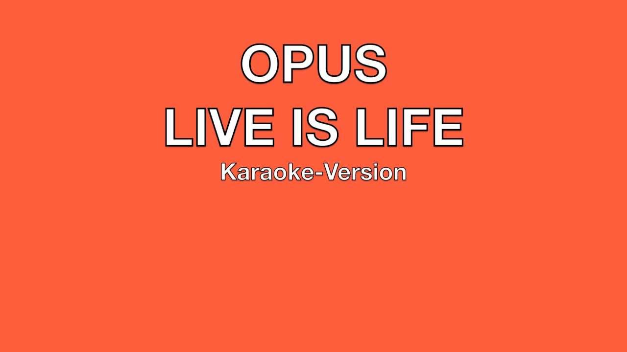 Скачать mp3 opus live is life