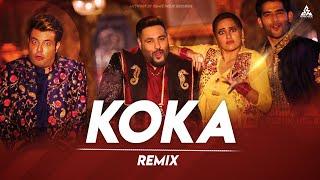 KOKA 2019 Remix BUMBLE BASS X DJ AXY,New Movie Khandaani Shafakhana Songs | Sonakshi Sinha, Badshah