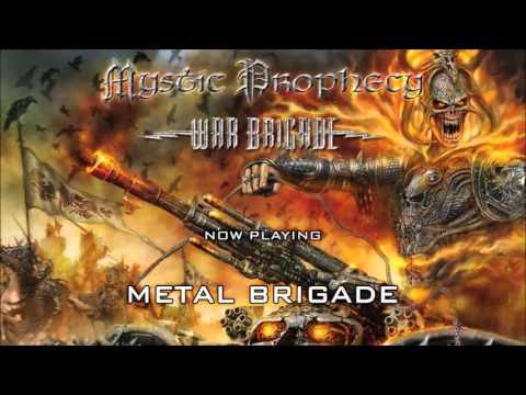 MYSTIC PROPHECY - War Brigade Full Album