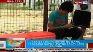 Street food version ng ilang pagkaing hapon, patok sa IT Park sa Cebu