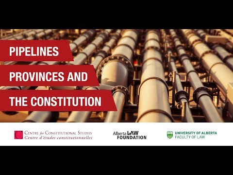 Pipelines, Provinces, and The Constitution