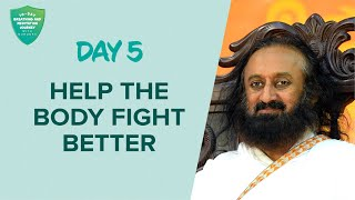 Help The Body Fight Better | Day 5 of 10 Days Breath And Meditation Journey With Gurudev