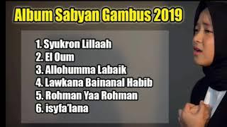 Album Sabyan Gambus Baru 2019 | Nissa Sabyan | El Oum | Syukron Lillaah