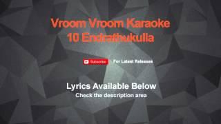 vroom vroom karaoke 10 endrathukulla karaoke