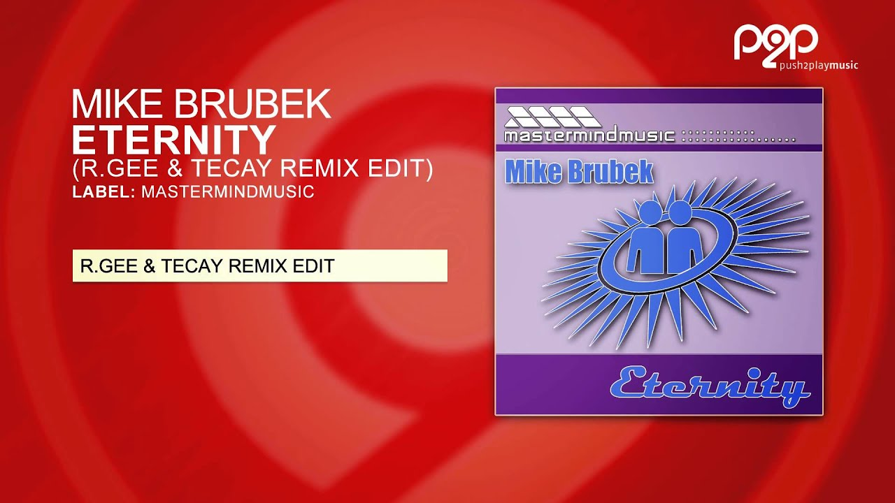 Eternity (R Gee & TeCay Remix) by Mike Brubek - Samples