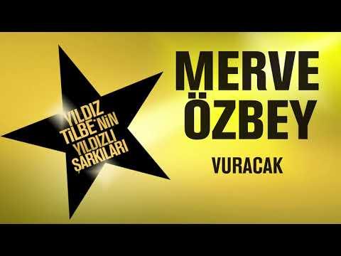 Merve Özbey - Vuracak Sözleri (Yıldız Tilbe'nin Yıldızlı Şarkıları)