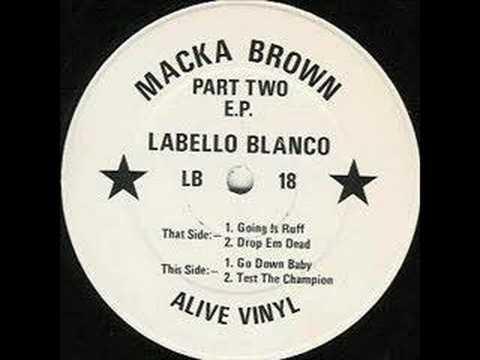 Macka Brown - Go Down Baby