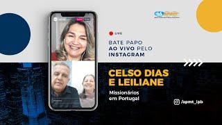 LIVE APMT com Celso Dias e Leiliane | Missionários em Portugal