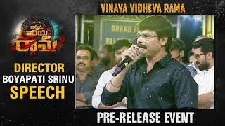 Director Boyapati Srinu Speech @ Vinaya Vidheya Rama Pre Release Event
