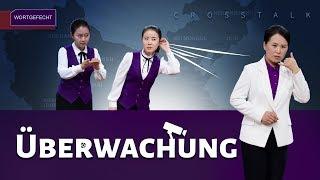 Überwachung | Realer Beweis der Verfolgung des Glaubens durch KPCh (Christliche Videos, Wortgefecht)