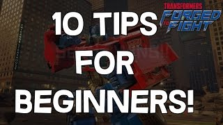 10 Tips For Beginners! - Transformers: Forged To Fight - IOS/Android