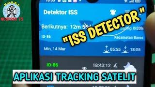 ISS DETECTOR, APLIKASI ANDROID UNTUK TRACKING SATELIT screenshot 2