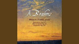 Fantasies Op. 116: III. Allegro Passionato