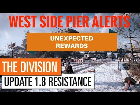 The Division - West Side Pier Alerts | Why You Should Do Them & More!