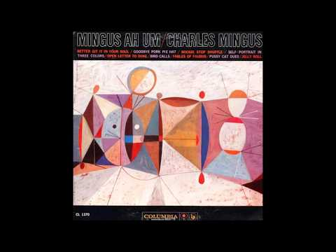 Charles Mingus - Mingus Ah Um (1959)