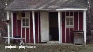 Project: Playhouse