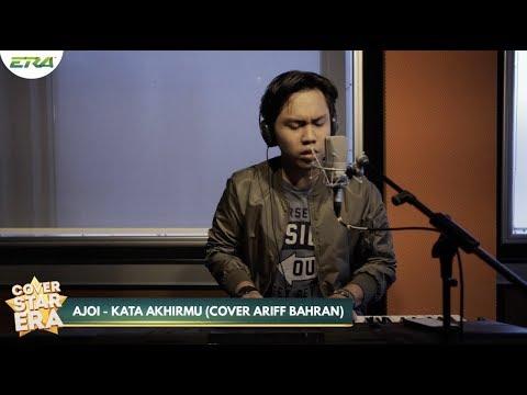 Finalist Cover Star ERA - Ajoi : Kata Akhirmu by Ariff Bahran