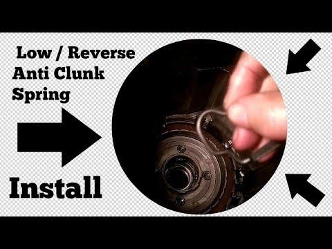700r4 4l60e Low Reverse Anti Clunk Spring Install Th350