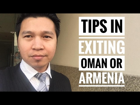 TIPS IF EXITING TO OMAN OR ARMENIA (via FB Live)