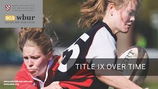 Title IX over Time || Radcliffe Institute thumbnail