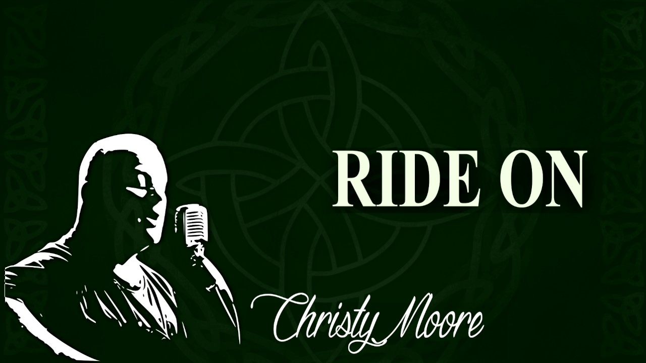 christy moore ride on - photo #2