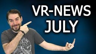 Virtual Reality News Highlights - JULY
