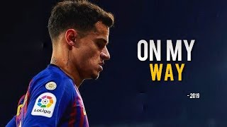 Philippe Coutinho ► The Most Hard Worker Player ● Crazy Skills and Goals 2019ᴴᴰ