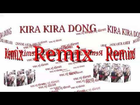 KIRA KIRA DONG REMIX