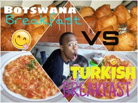 BOTSWANA AND TURKİSH BREAKFAST MEET !