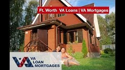 Fort Worth VA Loans & Fort Worth VA Loans Refinancing - VALoanMortgages.com