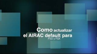 VATMEX Tutorial actualizar airac P3D y FSX