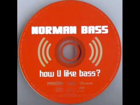 Norman Bass - How U Like Bass? (U. Taubert Original Vox Cut) [2001]