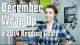 December Wrap Up + 2014 Reading Challenges