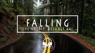 The End - Falling Ft. Delaney Kai