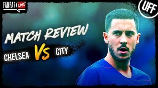 Chelsea vs Manchester City - Goal Review - FanPark Live