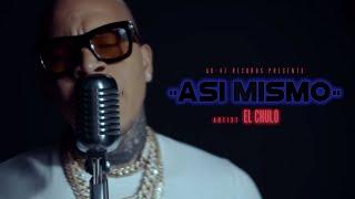Смотреть клип El Chulo - Asi Mismo