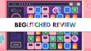 Beglitched Review
