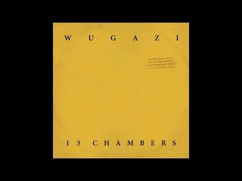 Wugazi - 13 Chambers