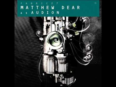 Matthew Dear as Audion / Fabric 27 /