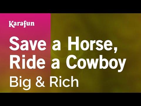 Karaoke Save a Horse, Ride a Cowboy - Big & Rich *