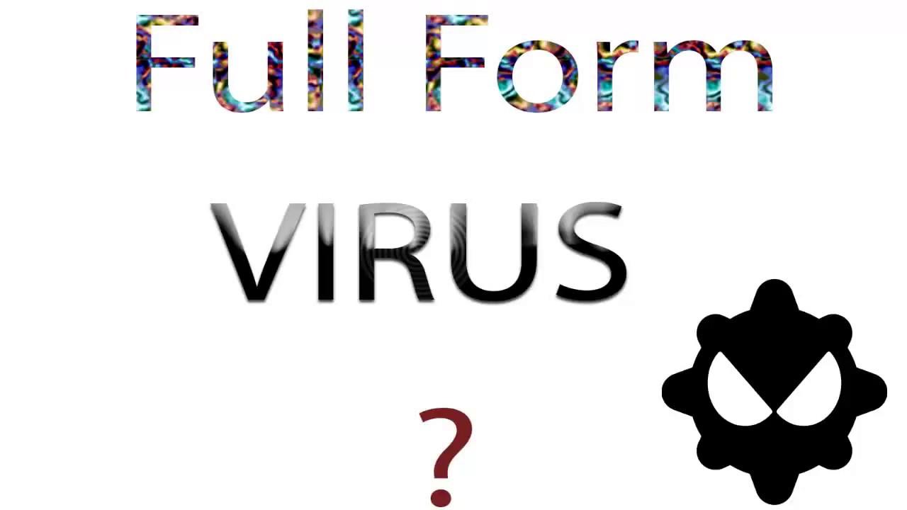 Copy of VIRUS Full Form - YouTube