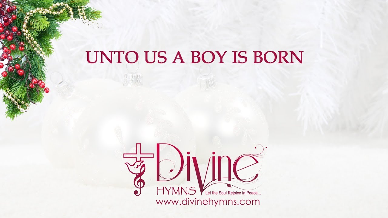 Unto Us A Boy Is Born Christmas Song Lyrics Video - YouTube