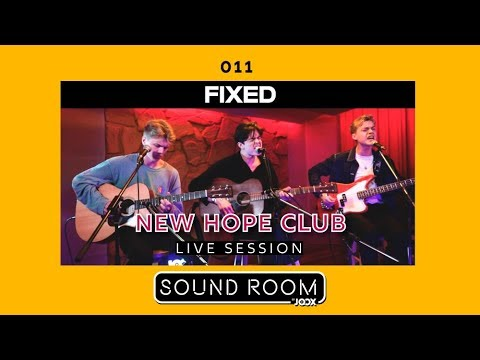 New Hope Club - Fixed [Live Session] | Sound Room Mp3