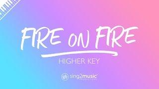 Fire On Fire (Higher Key - Piano Karaoke Instrumental) Sam Smith