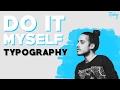 Russ - Do It Myself (Typography)