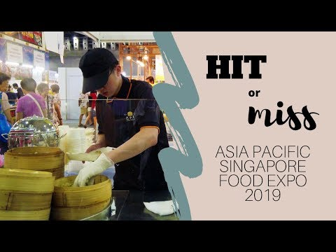 Hit Or Miss - Asia Pacific Singapore Food EXPO 2019 [Episode 1]