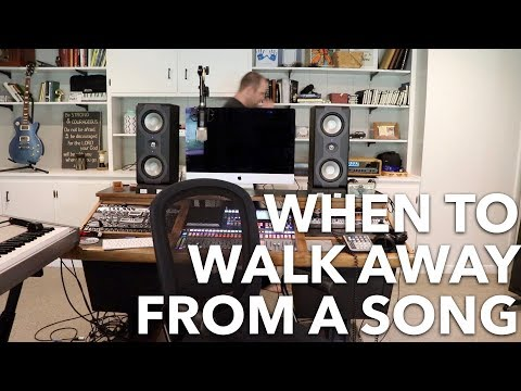 When to Walk Away from a Song